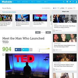 Meet the Man Who Launched TED