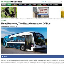 Meet Proterra, The Next Generation Of Bus