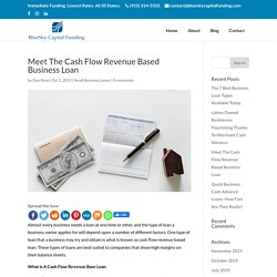 Meet The Cash Flow Revenue Based Business Loan