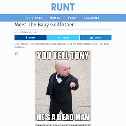Meet The Baby Godfather