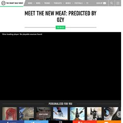 Meet the New Meat: PredicTED by OZY