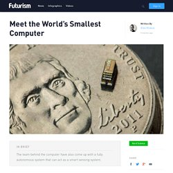 Meet the World's Smallest Computer