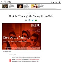 "Meet the ""Yummy"": the Young, Urban Male"
