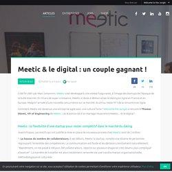 Meetic et le digital : un couple gagnant !