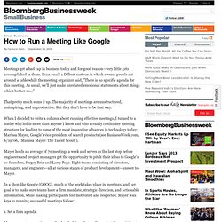 How to Run a Meeting Like Google