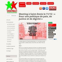 Meeting à Saint-Denis le 11/12 : « Pour une politique de paix, de justice et de dignité »