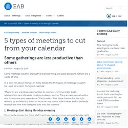 5 types of meetings to cut from your calendar