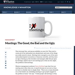 Meetings: The Good, the Bad and the Ugly