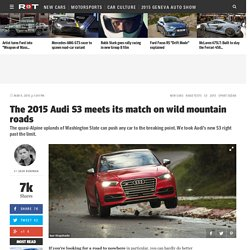 The 2015 Audi S3 meets its match on wild mountain roads