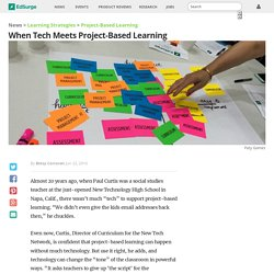 When Tech Meets Project Based Learning