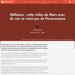Méfiance : cette vidéo de Mars avec du son ne vient pas de Perseverance