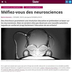 Méfiez-vous des neurosciences