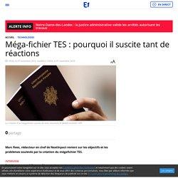 Méga-fichier TES : pourquoi il suscite tant de réactions