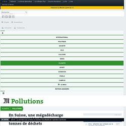 AFP 02/09/16 En Suisse, une mégadécharge chimique vidée de ses 202 000 tonnes de déchets (Bonfol)