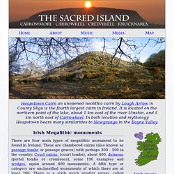 Irish megalithic monuments: Passage-graves, Portal Dolmens, Court Tombs and Wedge tombs