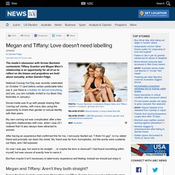 Megan and Tiffany: Love doesn't need labelling