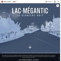 Lac-Mégantic - La dernière nuit