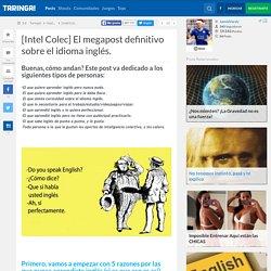 """Taringa """"El megapost definitivo sobre el idioma inglés"""""""