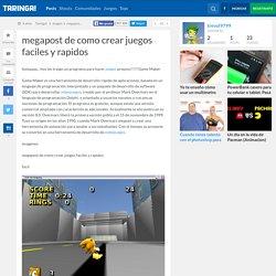 megapost de como crear juegos faciles y rapidos
