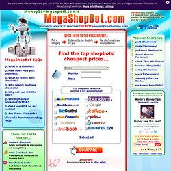 MegaShopBot - Instantly selects 'n' searches THE BEST shopping comparison sites