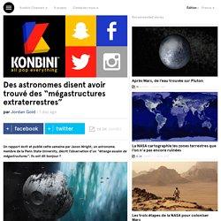 """Des astronomes disent avoir trouvé des """"mégastructures extraterrestres"""""""
