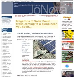 Megatons of Solar Panel trash coming to a dump near you soon…