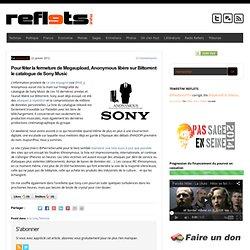 Pour fêter la fermeture de Megaupload, Anonymous libère sur Bittorrent le catalogue de Sony Music