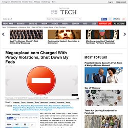 Megaupload.com Charged With Piracy Violations, Shut Down By Feds