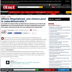 Affaire MegaUpload, une chance pour la cyberdémocratie ?