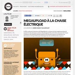 MegaUpload sur la chaise électrique