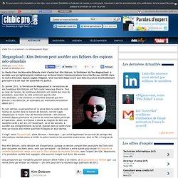 Megaupload : Kim Dotcom peut accéder aux fichiers des espions néo-zélandais