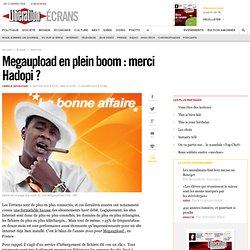 Megaupload en plein boom : merci Hadopi ?