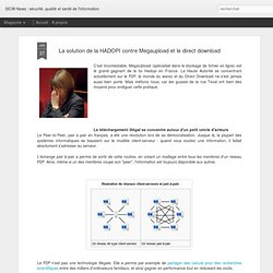 La solution de la HADOPI contre Megaupload et le direct download