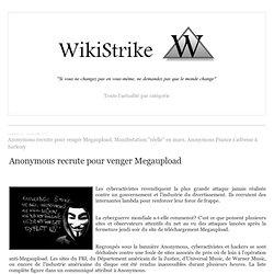 """Anonymous recrute pour venger Megaupload. Manifestation """"réelle"""" en mars. Anonymous France s'adresse à Sarkozy"""
