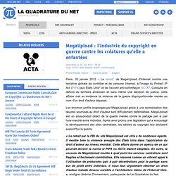 MegaUpload : l'industrie du copyright en guerre contre les créatures qu'elle a enfantées