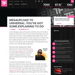 Megaupload to Universal: You've Got Some Explaining To Do