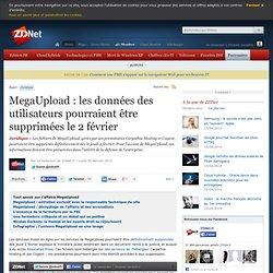 MegaUpload : les données des utilisateurs pourraient être supprimées le 2 février
