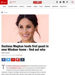 Meghan Markle hosts FIRST guest in new Windsor home - find out who