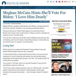 Meghan McCain Hints She'll Vote For Biden: 'I Love Him Dearly'