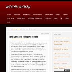 1965 Mehdi Ben Barka piégé par le Mossad