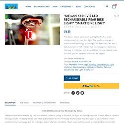 Meilan X6 Hi-Vis LED Rechargeable Rear Bike Light
