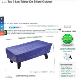 MEILLEUR TOP 3 LES TABLES DE BILLARD OUTDOOR SEPTEMBRE 2016