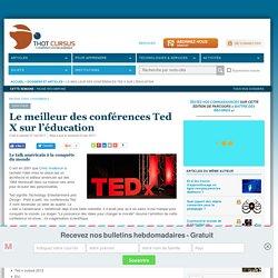 Le meilleur des conférences Ted X sur l'éducation