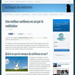 Une meilleur confiance en soi par la méditation