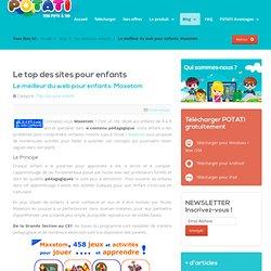 Le meilleur du web pour enfants: Maxetom