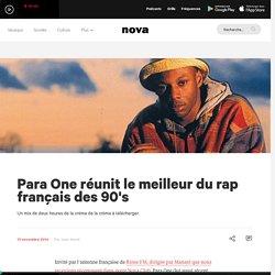 Para One réunit le meilleur du rap français des 90's