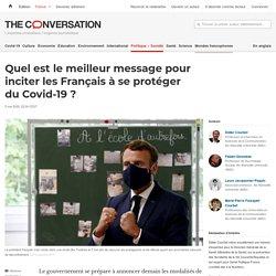 Quel est lemeilleur message pour inciter lesFrançais àseprotéger duCovid-19?