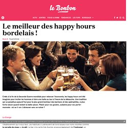 Le meilleur des happy hours bordelais !