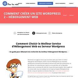 Comment Choisir le Meilleur Service d'Hébergement Web Wordpress?