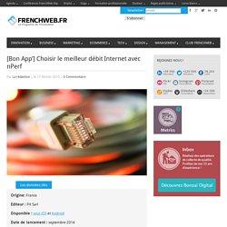 [Bon App'] Choisir le meilleur débit Internet avec nPerf